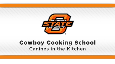 cowboy cooking school canines in the kitchen ostatetv oklahoma state university